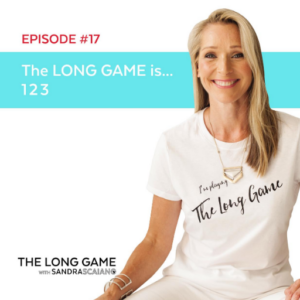 THE LONG GAME Episode 17 1 2 3 with Sandra Scaiano
